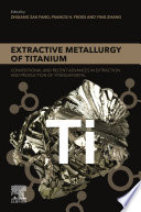 Extractive Metallurgy of Titanium