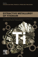 Extractive Metallurgy of Titanium