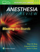 Anesthesia Review Blasting Boards