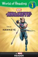 World of Reading: Hawkeye: This is Hawkeye