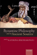Byzantine Philosophy and its Ancient Sources [Pdf/ePub] eBook
