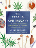 The Rebel s Apothecary Book