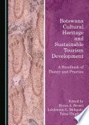 Botswana Cultural Heritage and Sustainable Tourism Development