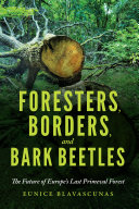 Foresters  Borders  and Bark Beetles