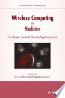 Wireless Computing in Medicine