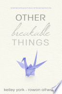 Other Breakable Things