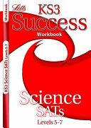 KS3 Success Workbook Science Levels 5-7