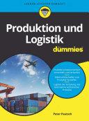 Produktion und Logistik fÃ1⁄4r Dummies