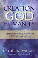 Creation  God  and Humanity