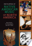 Encyclopedia of Native American Music of North America Book