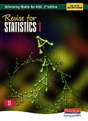 Revise for Advancing Maths for AQA Statistics 1