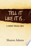 Tell It Like It Is..