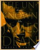 The Unknown James Dean