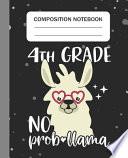 4th Grade No Prob-llama - Composition Notebook