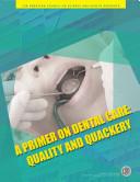 A Primer on Dental Care