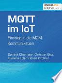 MQTT im IoT  : Einstieg in die M2M-Kommunikation
