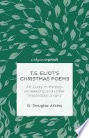 T S  Eliot   s Christmas Poems