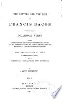 The Letters and Life of Francis Bacon