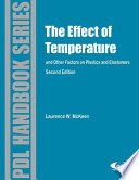 Effect Of Temperature And Other Factors On Plastics And Elastomers Book PDF