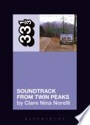 Angelo Badalamenti s Soundtrack from Twin Peaks