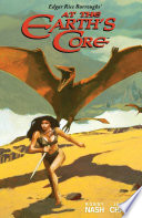 Edgar Rice Burroughs  at the Earth s Core