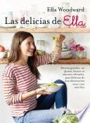 Las delicias de Ella/ Deliciously Ella