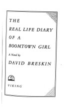 The Real Life Diary of a Boomtown Girl