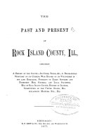 Past and Present of Rock Island County  Ill