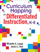 Curriculum Mapping for Differentiated Instruction  K 8