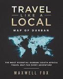 Travel Like a Local   Map of Durban