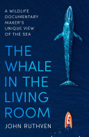 The Whale in the Living Room