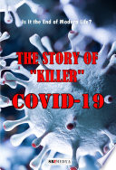 THE STORY OF    KILLER    COVID 19 Book