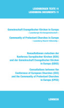 Consultations between the Conference of European Churches (CEC) and the Community of Protestant Churches in Europe (CPCE)