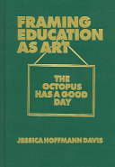 Framing Education as Art