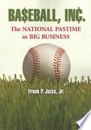 Baseball  Inc