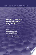 Learning and the Development of Cognition  Psychology Revivals