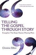 Telling the Gospel Through Story