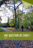 Une question de choix?