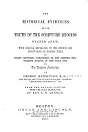 The Historical Evidences of the Truth of the Scripture Records Stated Anew