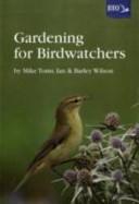 Gardening for Birdwatchers