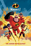 Incredibles 2 Junior Novel