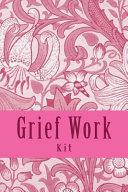 Grief Work Kit