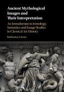 Ancient Mythological Images and their Interpretation