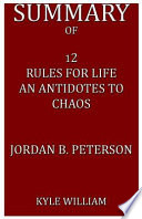 Summary - 12 Rules for Life