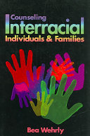 Counseling Interracial Individuals and Families