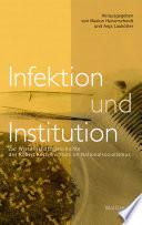 Infektion und Institution