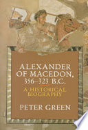 Alexander Of Macedon 356 323 B C
