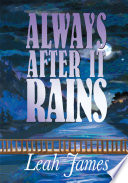 Always After It Rains