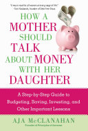 How a Mother Should Talk About Money with Her Daughter