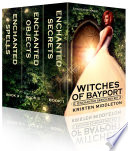 Witches of Bayport  The Complete Enchanted Series  Books 1   3 Book